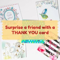 Surprise a friend with a THANK YOU card