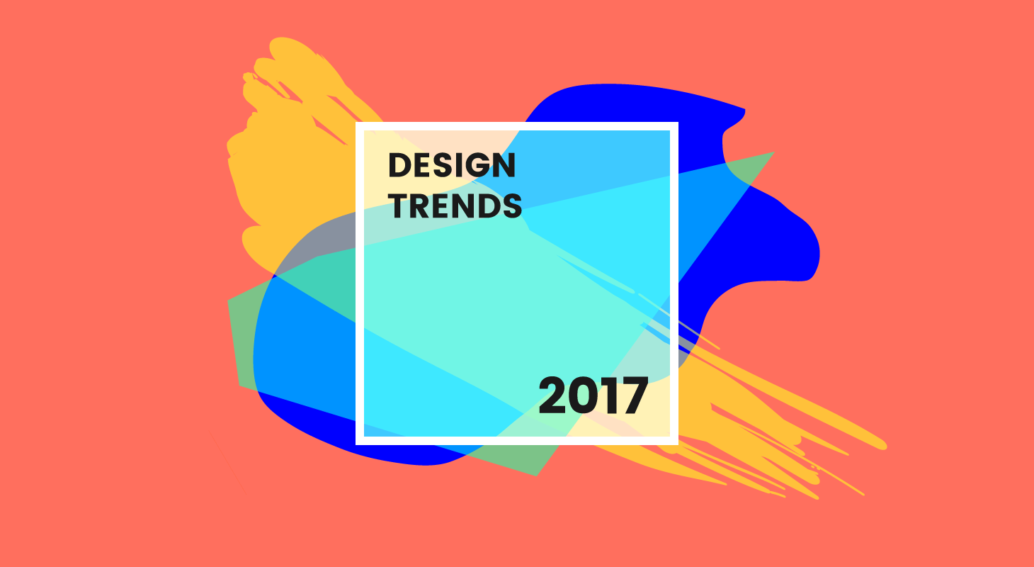 Trend Desain 2017 8 New Graphic Design Trends That Will Take Over 2017