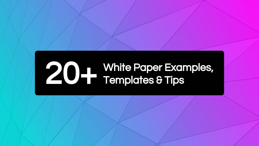 20+ Page-Turning White Paper Examples Design Guide + White Paper