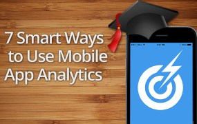 7 Smart Ways to Use Mobile Analytics