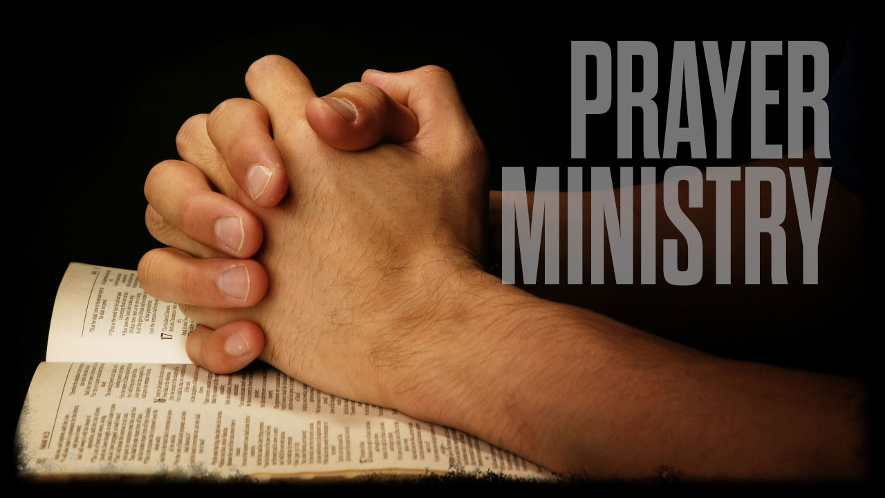 Prayer Ministry Prayer Ministry Vernal Christian Church