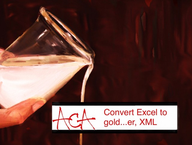 ACA How To Part 3 - converting Excel to XML