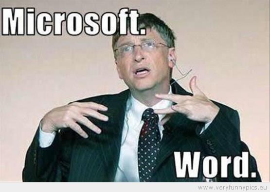Microsoft word Very Funny Pics