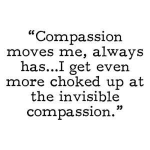 Compassion-moves-me