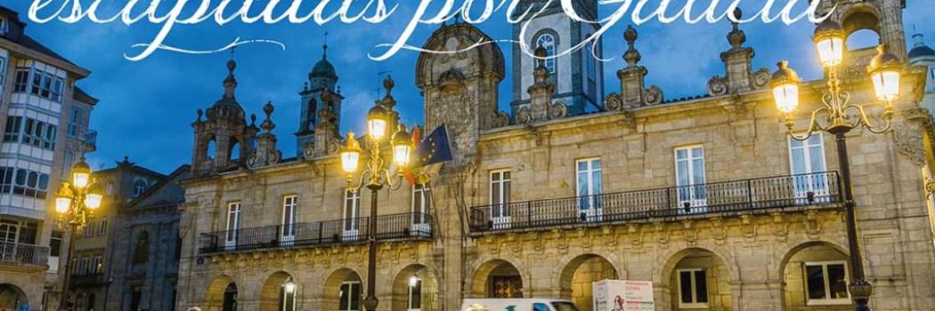 10 espectaculares escapadas por Galicia