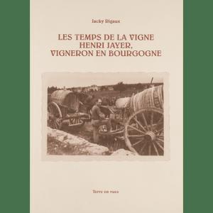 """Couverture du livre """"Les Temps de la Vigne"""""""