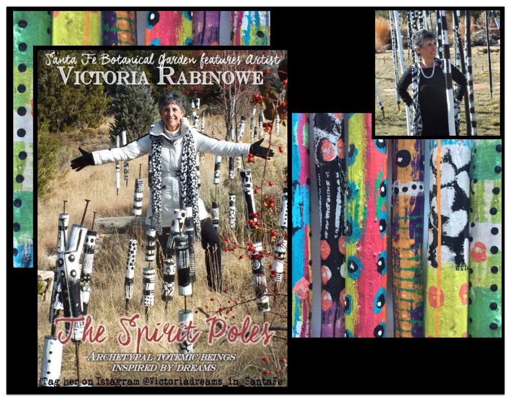 SPIRIT POLES – Victoria Rabinowe – www.VictoriaDreams.com – DreamingArts@gmail.com - @VictoriaDreams_in_SantaFe