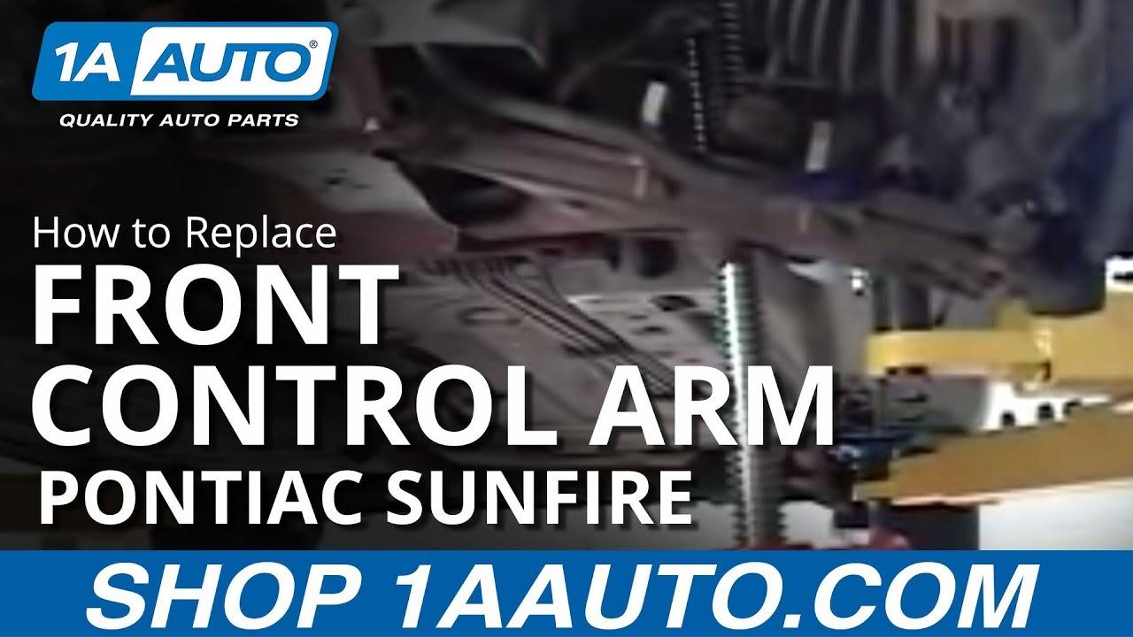 How To Replace Front Control Arm 95-05 Pontiac Sunfire 1A Auto