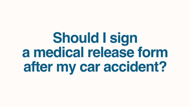Should I Sign a Medical Release Form After My Car Accident? Jim