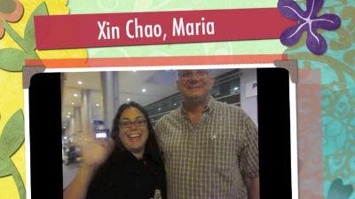 Xin Chao, Maria