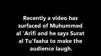Muhammed Al Arifi Surah Tu'faaha Mockery Addressed By Shaykh Ubayd – Shaykh Al Fawzaan