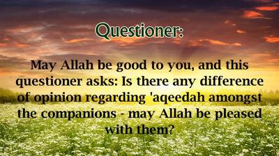 Did the Sahaba differ in 'Aqeedah – Shaikh Ubaid al-Jabiree