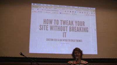 Lisa Yoder: How to Tweak Your Site Without Breaking It: Custom CSS and Intro to Child Theming