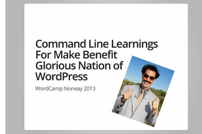 Cristi Burka-Command Line Learnings For Make Benefit Glorious Nation Of WordPress