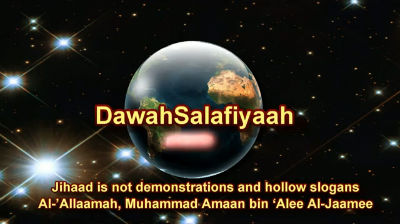 Jihaad is not Demonstrations and hollow Slogans – Shaykh Muhammad Amaan bin 'Alee Al-Jaamee