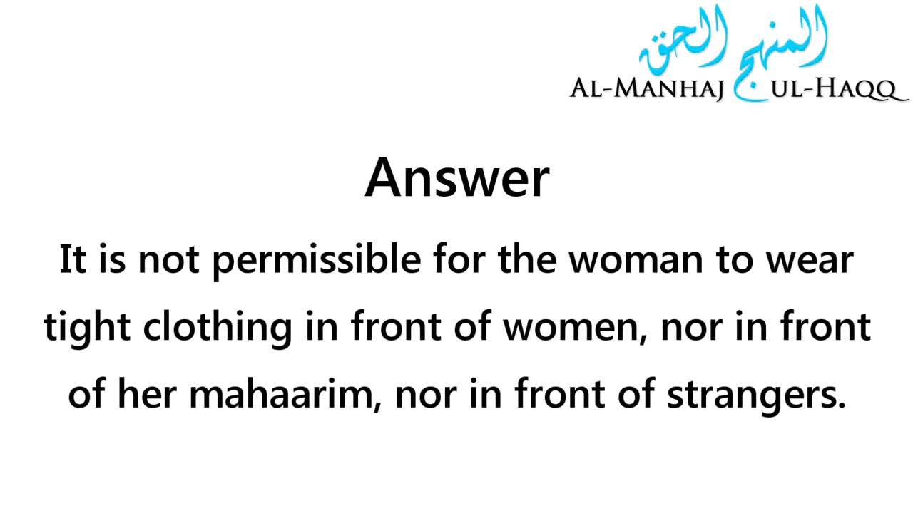 Women Wearing Tight-Fitting Clothes – Al-Allaamah Saalih al-Fawzaan
