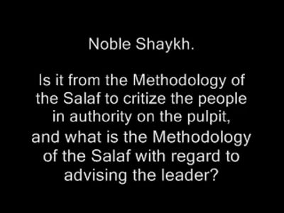 Shaykh Ibn Baaz about Critizing the Muslim Leaders