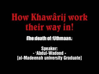 How Khawarij Work Their Way In – (Must see)