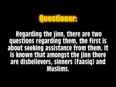 Seeking Assistance of the Muslim Jinn  &#8211; Shaykh al-Albani