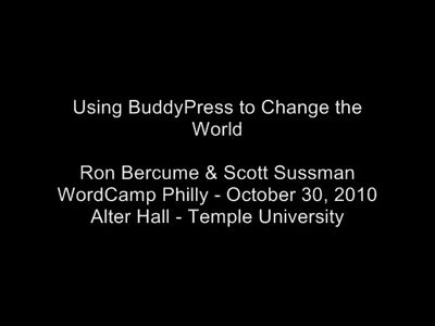 Using BuddyPress to Change the World