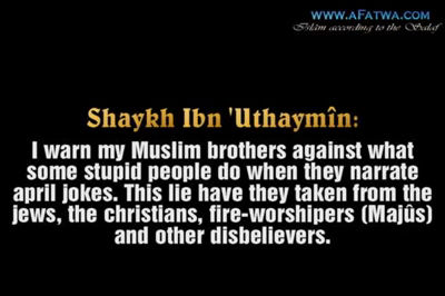 Ibn 'Uthaymîn on April fools And Its Dangers