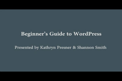 WC Toronto 2011 &#8211; Beginners&#8217; Guide to WordPress