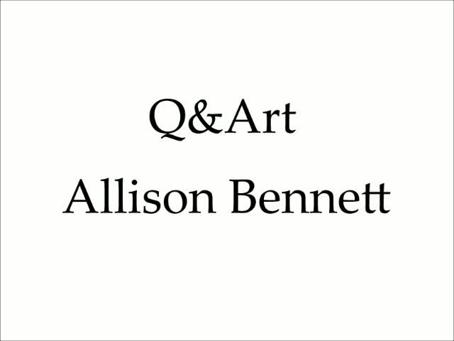 Allison Gilbert – Q&Art