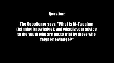 Those who Feign Knowledge – Shaykh Saalih Al-Fawzaan