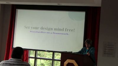 Mary Baum: Set Your Design Mind Free! Standardize On A Framework