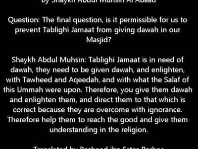Tablighi Jamaat Is In Need Of Da'wah – Shaykh Abdul-Muhsin al-Abaad