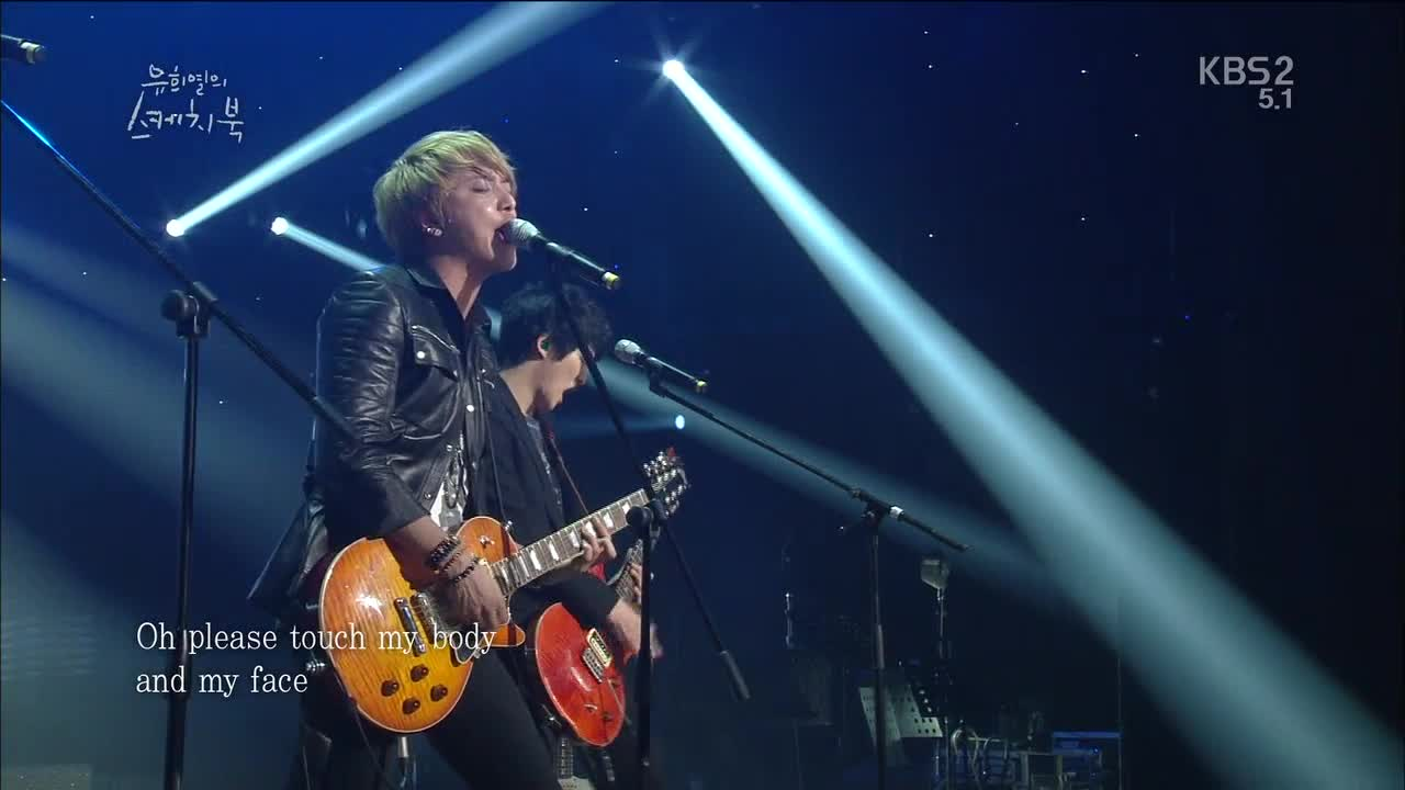 """Where you are"" 2013.01.25 KBS 유희열의 스케치북 YHY's Sketchbook  작곡 (Music): 정용화 (Jung Yong Hwa) 작사 (Lyrics) 정용화 (Jung Yong Hwa)"