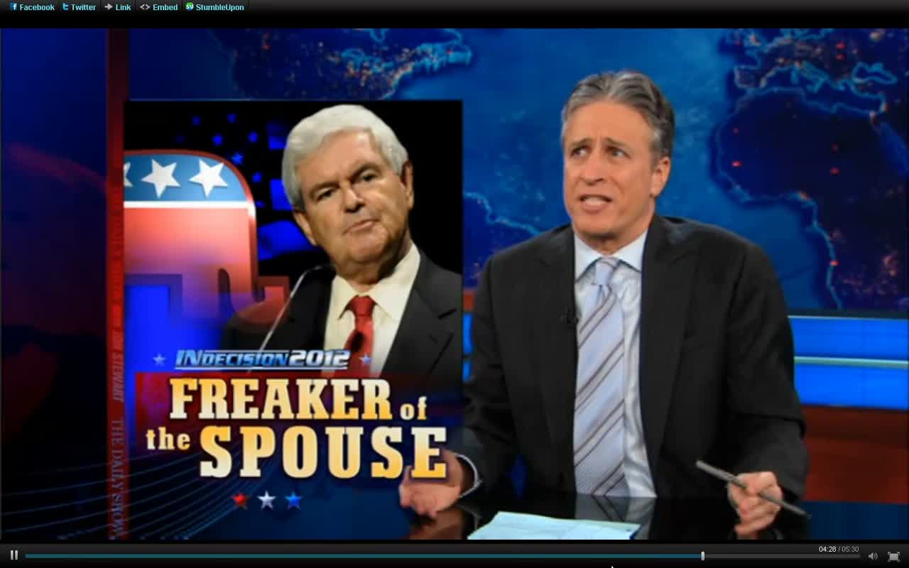 2 FREAKER OF THE SPOUSE – NEWT GINGRICH – Jon Stewart