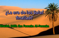 ¿La era de los Salaf finalizó?