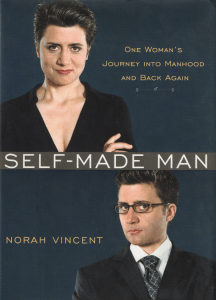 Self-Made Man - Norah Vincent