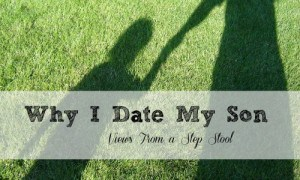 Why I choose to go on 'dates' with my son, and how it helps our relationship.