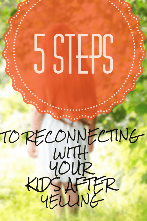 Do you find yourself yelling at your kids? Parenting wears on the strongest of parents, we lose our patience and we yell. Here are 5 stepes to reconnecting with your child AFTER you yell. #gentleparenting
