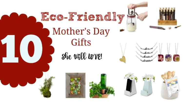 Looking for eco-friendly mother's day gifts? Mom will love these gifts that leave the world a better place for her kids!