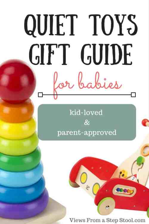 This gift guide is full of quiet toys for babies. None of these require batteries, make music, and are gender neutral. Kid-loved and parent-approved.