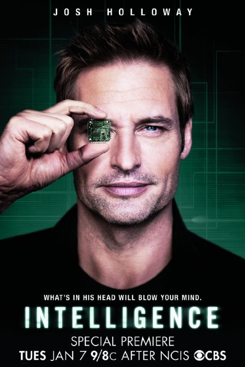 """A poster of the upcoming TV series """"Intelligence"""". It features a guy hiding one eye with a microchip. Do I need to say more about it? No, but I'll still share with you the plot of the show: """"In Intelligence, Josh Holloway stars as Gabriel Vaughn, a high-tech intelligence operative enhanced with a super-computer microchip in his brain. With this implant, Gabriel is the first human ever to be connected directly into the global information grid."""" Wow. Promotion of microchipping, transhumanism and all that crap all wrapped in one brainwashing TV show."""