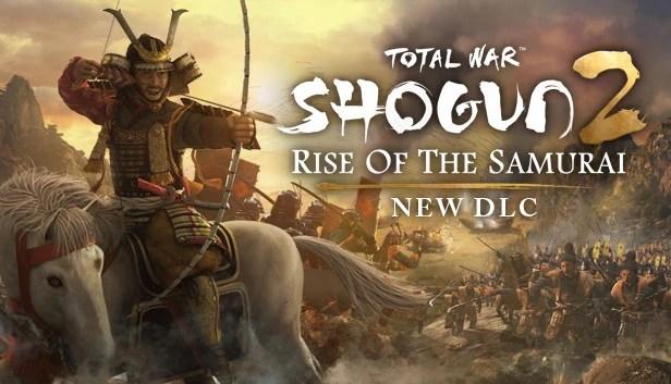 Total War Shogun 2 Fall Of The Samurai Wallpaper Hd Rise Of The Samurai Total War Wiki Fandom Powered By Wikia