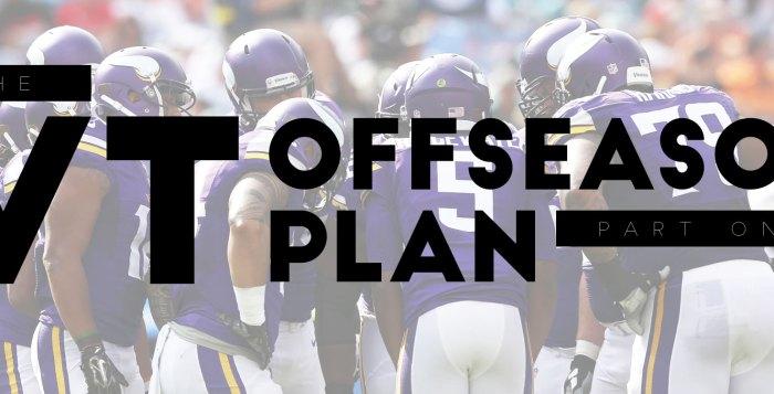Vikings 2016 Offseason Plan Part 1