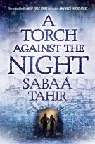 Review: A Torch Against The Night by Sabaa Tahir