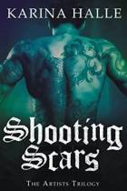 Shooting Scars Artists Trilogy