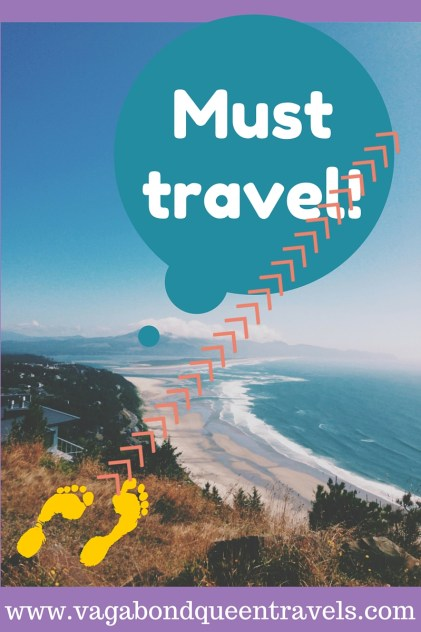 Must . . . travel