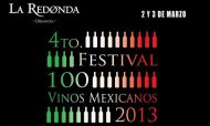 Por cuarta ocasin La Redonda nos invita al Festival 100 Vinos Mexicanos