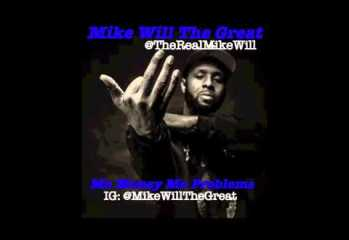 Mike Will The Great – Mo Money Mo Problems