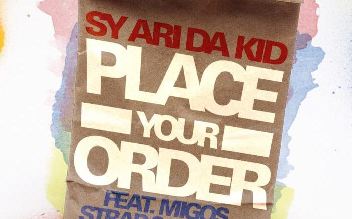 sy-ari-da-kid-migos-k-camp-strap-place-your-order