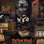 """""""Mythos Vinyl – Die Ära der Schallplatte"""" – Ausstellung im Museum Neukölln"""