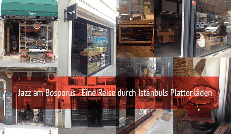 Jazz am Bosporus - Plattenlaeden in Istanbul
