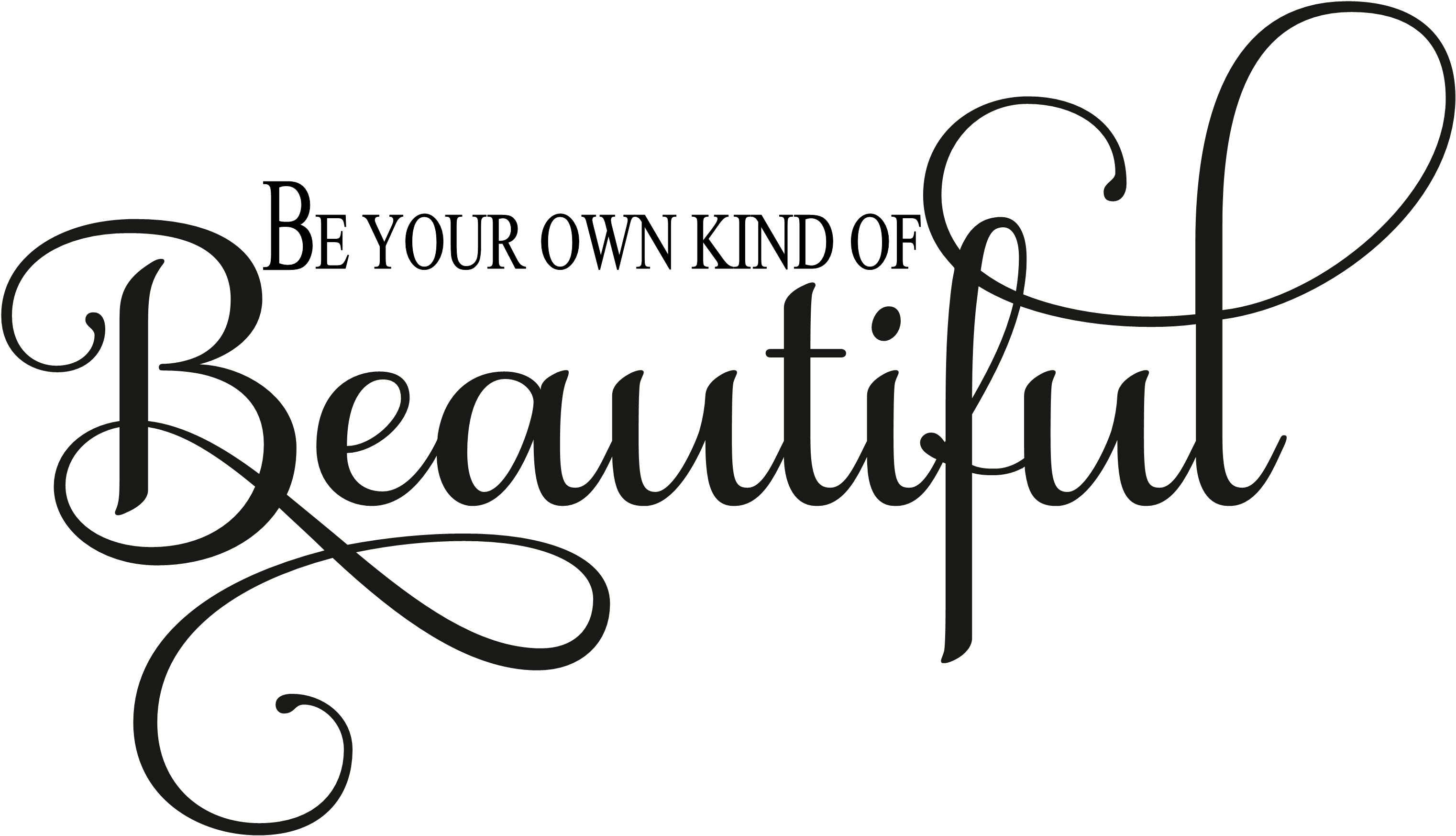 Abi 2017 Handtuch Be Your Own Kind Of Beautiful Vinyl Wall Decal Quote